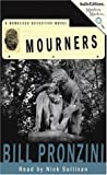 Pronzini, Bill: Mourners: A Nameless Detective Novel (Nameless Detective Mystery)