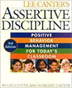 Assertive Discipline, Third Edition by Lee…