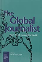The Global Journalist: News People Around…