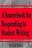 Straub, Richard: A Sourcebook for Responding to Student Writing