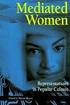 Mediated Women: Representations in Popular…