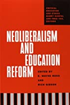 Neoliberalism And Education Reform (Critical…