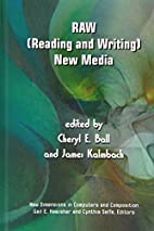 RAW: (Reading and Writing) New Media by…