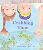 Rebecca Smith: Crabbing Time (Books for Young Learners)