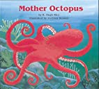 Mother Octopus (Books for Young Learners) by…