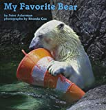 Peter Ackerman: My Favorite Bear (Books for Young Learners)