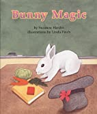 Bunny Magic (Books for Young Learners) by…
