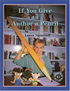 If You Give an Author a Pencil (Meet the…