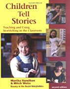 Children Tell Stories: Teaching and Using…