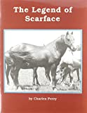Charles Perry: The Legend of Scarface (Books for Young Learners)