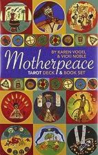 Motherpeace Tarot: Deck & Book Set by Karen…