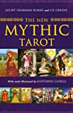Juliet Sharman-Burke: The NEW Mythic Tarot