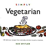 Spitler, Sue: Simply Vegetarian