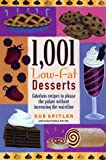 Spitler, Sue: 1,001 Low-Fat Desserts