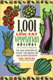 Spitler, Sue: 1,001 Low-Fat Vegetarian Recipes