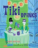 Rocke, Adam: Tiki Drinks