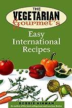 The Vegetarian Gourmet's Easy International…