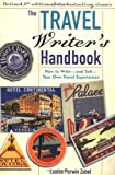 Zobel, Louise Purwin: The Travel Writer&#39;s Handbook: How to Write - And Sell - Your Own Travel Experiences