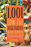 Spitler, Sue: 1001 Low Fat Vegetarian Recipes: Delicious Easy-to-make Healthy Meals for Everyone