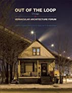 Out of the Loop: Vernacular Architecture…