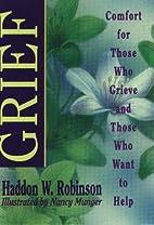 Grief by Haddon W. Robinson