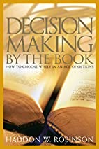 Decision Making by the Book: How to Choose…