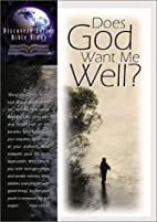 Does God Want Me Well? by Herbert Vander…