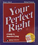 Alberti, Robert E.: Your Perfect Right (Personal Growth)