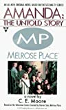 Moore, C. L.: Amanda: The Untold Story (Melrose Place)
