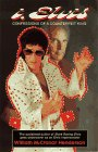 Henderson, William M.: I, Elvis: Confessions of a Counterfeit King