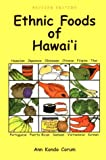 Corum, Ann Kondo: Ethnic Foods of Hawaii