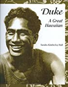 Duke: A Great Hawaiian by Sandra Kimberley…