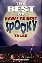The Best of Hawai'i's Best Spooky Tales by…
