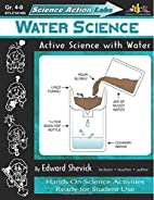 Water Science: Active Science with Water…