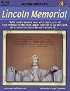Historic Monuments: The Lincoln Memorial…