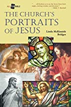 The Church's Portraits of Jesus (All…