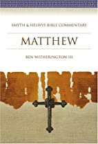 Matthew: Smyth & Helwys Bible Commentary by…