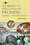 Kelley, Page H.: Journey to the Land of Promise: Genesis-Deuteronomy