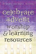 Celebrate Advent: Worship & Learning…