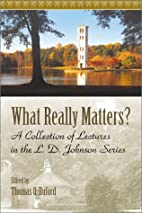 What Really Matters: A Collection of…