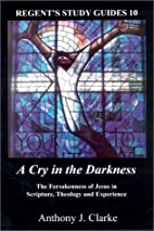 A Cry in the Darkness: The Forsakenness of…