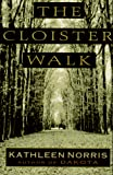 Norris, Kathleen: The Cloister Walk
