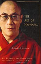 The Art of Happiness: A Handbook for Living…