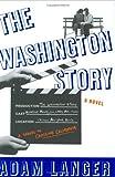 Langer, Adam: The Washington Story