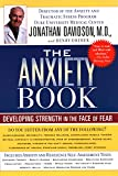 Dreher, Henry: The Anxiety Book: Developing Strength in the Face of Fear