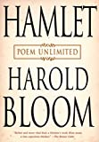 Bloom, Harold: Hamlet: Poem Unlimited