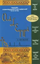 Out of Egypt: A Memoir by Andre Aciman
