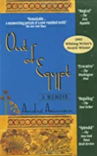 Out of Egypt: A Memoir by André Aciman