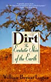 Logan, William B.: Dirt: The Ecstatic Skin of the Earth