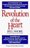 Shore, Bill: A Revolution of the Heart